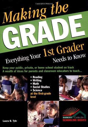 Making the Grade Everything Your 1st Grader Needs to Know  2004 edition cover