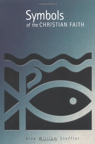 Symbols of the Christian Faith   2002 edition cover