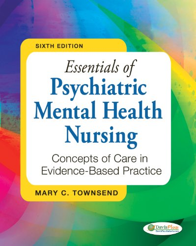Essentials of Psychiatric Mental Health Nursing: Concepts of Care in Evidenced-based Practice  2013 9780803638761 Front Cover