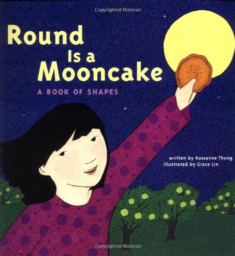Round Is a Mooncake A Book of Shapes  2000 edition cover