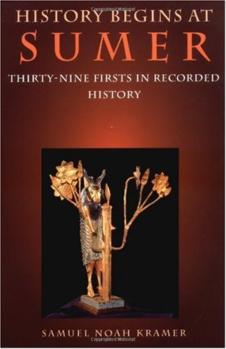 History Begins at Sumer Thirty-Nine Firsts in Recorded History 3rd 1982 edition cover