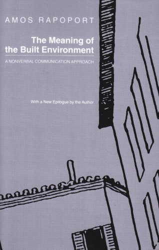 Meaning of the Built Environment A Nonverbal Communication Approach  1990 (Reprint) edition cover