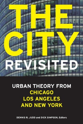 City, Revisited Urban Theory from Chicago, Los Angeles, and New York  2011 edition cover