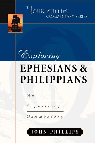 Exploring Ephesians and Philippians An Expository Commentary 2nd edition cover