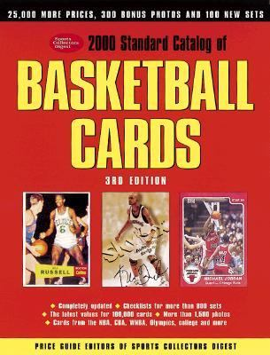 2000 Standard Catalog of Basketball Cards 3rd 1999 9780873417761 Front Cover