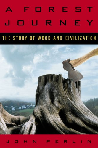 Forest Journey The Story of Wood and Civilization  2005 edition cover