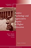 Positive Psychology and Appreciative Inquiry in Higher Education   2013 9781118797761 Front Cover