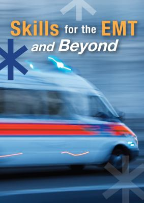 Skills for the EMT and Beyond N/A 9781133691761 Front Cover
