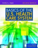 Basics of the U. S. Health Care System  2nd 2015 edition cover