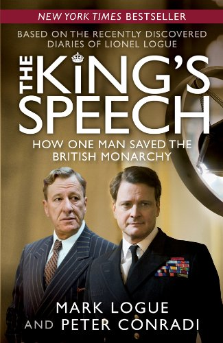King's Speech How One Man Saved the British Monarchy N/A edition cover