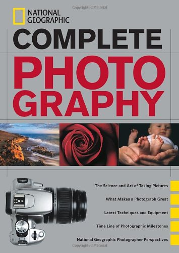 National Geographic Complete Photography   2011 edition cover