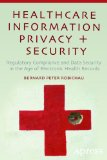 Healthcare Information Privacy and Security Regulatory Compliance and Data Security in the Age of Electronic Health Records  2014 edition cover