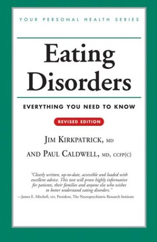 Eating Disorders Everything You Need to Know  2004 (Revised) 9781552979761 Front Cover