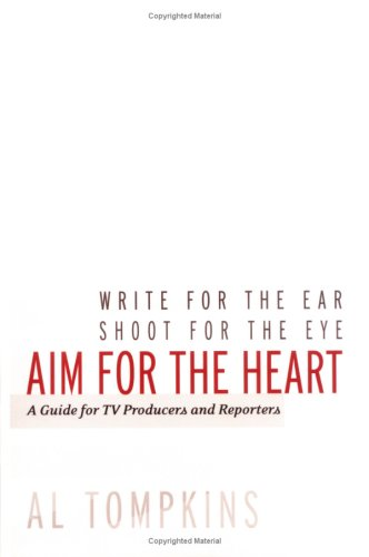 Aim for the Heart A Guide for TV Producers and Reporters  2002 edition cover