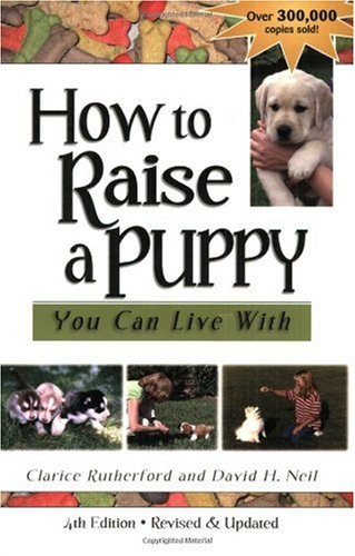 How to Raise a Puppy You Can Live With 4th 2005 edition cover