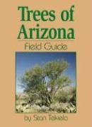 Trees of Arizona Field Guide  N/A edition cover