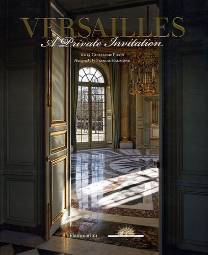 Versailles A Private Invitation  2011 9782080200761 Front Cover