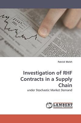 Investigation of Rhf Contracts in a Supply Chain  N/A 9783838314761 Front Cover