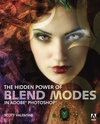 Hidden Power of Blend Modes in Adobe Photoshop   2012 (Revised) edition cover