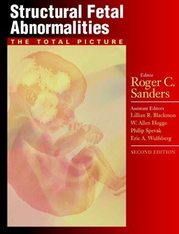 Structural Fetal Abnormalities The Total Picture 2nd 2002 (Revised) edition cover