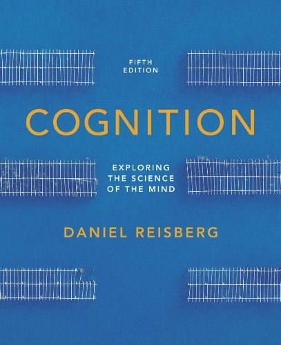Cognition Exploring the Science of the Mind 5th 2013 edition cover