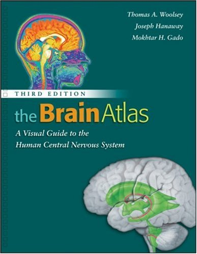 Brain Atlas A Visual Guide to the Human Central Nervous System 3rd 2008 (Revised) edition cover