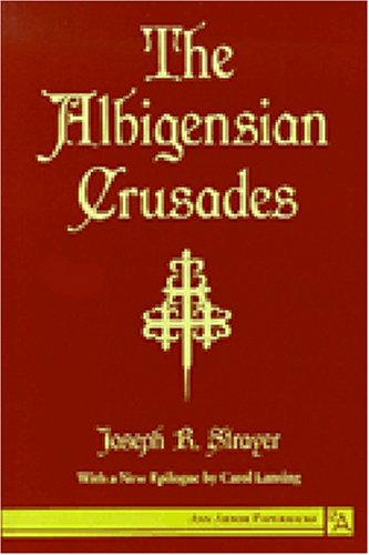 Albigensian Crusades  Reprint  edition cover
