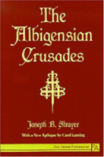 Albigensian Crusades  Reprint edition cover
