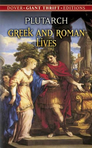 Greek and Roman Lives   2005 9780486445762 Front Cover