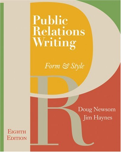 Public Relations Writing Form and Style 8th 2008 9780495566762 Front Cover