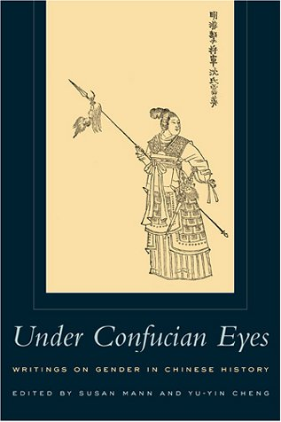 Under Confucian Eyes Writings on Gender in Chinese History  2001 edition cover