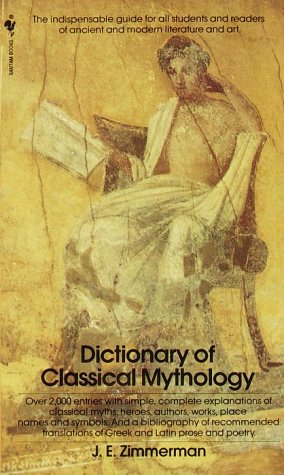 Dictionary of Classical Mythology  N/A 9780553257762 Front Cover