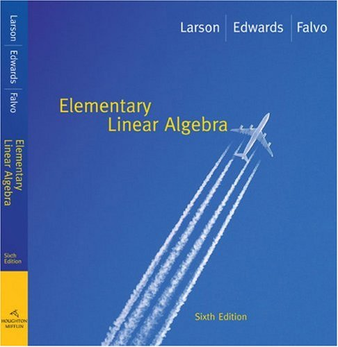 Elementary Linear Algebra  6th 2009 9780618783762 Front Cover