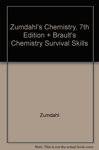 Zumdahl Chemistry Seventh Edition Plus Brault Chemistry Survival Skills 7th 2007 9780618882762 Front Cover