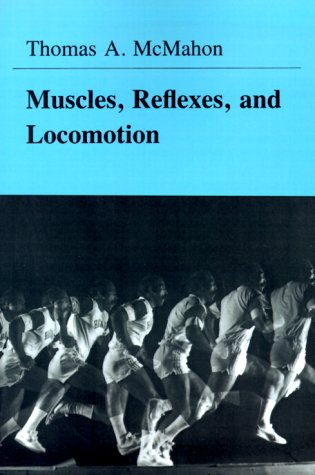 Muscles, Reflexes, and Locomotion   1984 edition cover