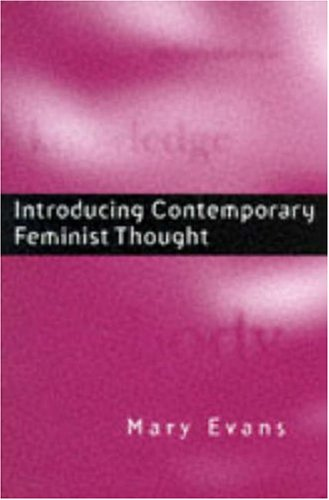 Introducing Contemporary Feminist Thought   1997 9780745614762 Front Cover