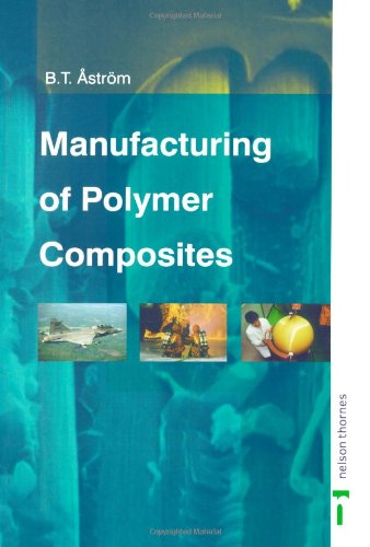 Manufacturing of Polymer Composites  2nd 1997 (Revised) 9780748770762 Front Cover