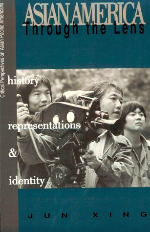 Asian America Through the Lens History, Representation and Identities  1998 edition cover