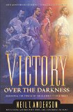Victory over the Darkness Realize the Power of Your Identity in Christ N/A edition cover