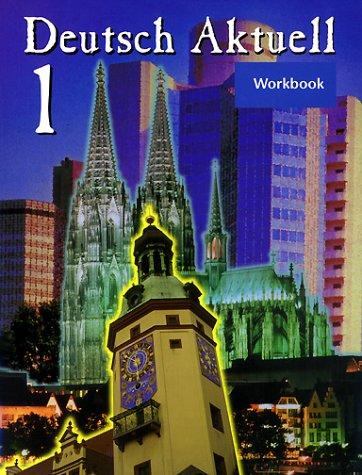 Deutsch Aktuell 1 4th 1998 (Workbook) edition cover