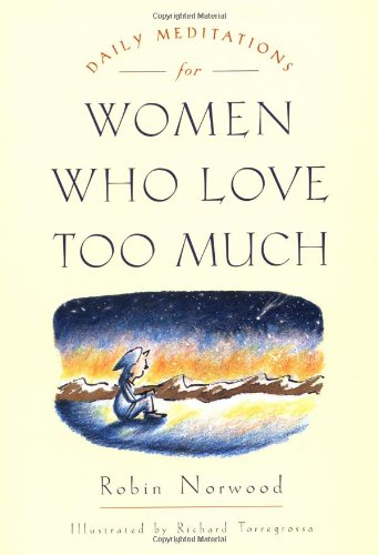 Daily Meditations for Women Who Love Too Much  N/A 9780874778762 Front Cover