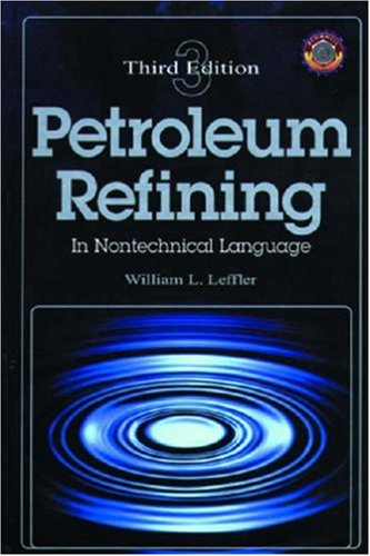 Petroleum Refining in Nontechnical Language  3rd 2000 edition cover