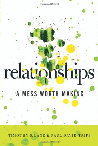Relationships : A Mess Worth Making  2006 edition cover