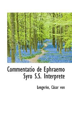 Commentatio de Ephraemo Syro S S Interprete N/A edition cover