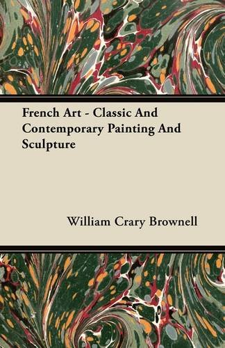 French Art - Classic And Contemporary Painting And Sculpture  0 edition cover