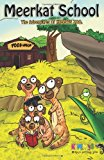 Meerkat School The Adventures of Kimmys Zoo N/A 9781492368762 Front Cover