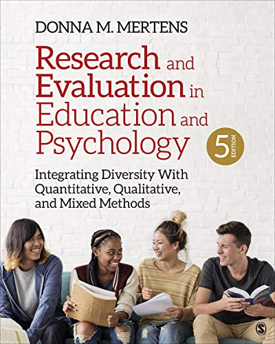 Research and Evaluation in Education and Psychology: Integrating Diversity With Quantitative, Qualitative, and Mixed Methods  2019 9781544333762 Front Cover