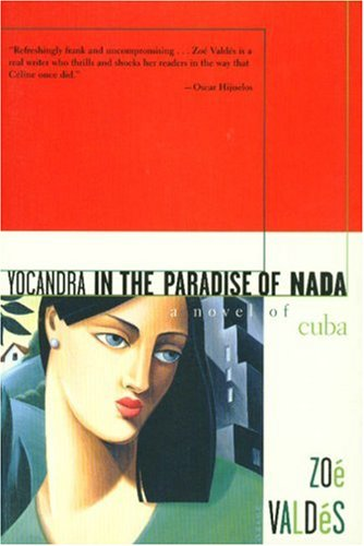 Yocandra in the Paradise of Nada A Novel of Cuba N/A edition cover