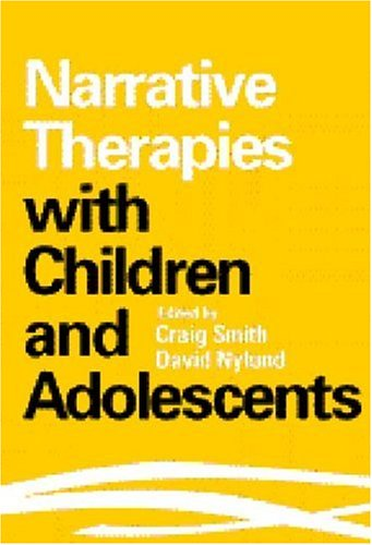 Narrative Therapies with Children and Adolescents   1998 edition cover