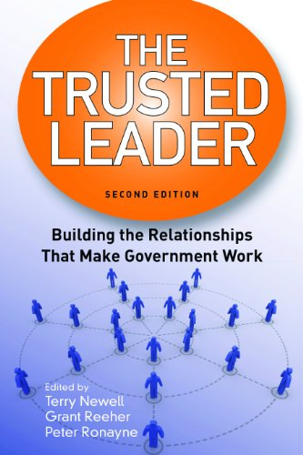 Trusted Leader Building the Relationships That Make Government Work 2nd 2012 (Revised) edition cover